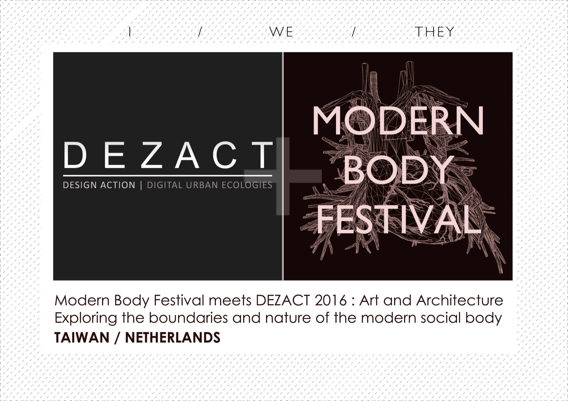 Modern Body Festival x DEZACT 2016: I/WE/THEY